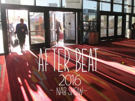 After Beat NAB SHOW 2016
