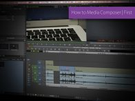 [How to Media Composer | First]Vol.02 Media Composer Firstの基本操作