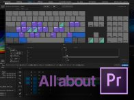 [All About Premiere Pro]Vol.09 いまさら聞けないキーボードショートカットの世界